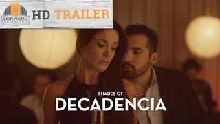Shades Of Decadencia Hd Trailer 1080p German Deutsch