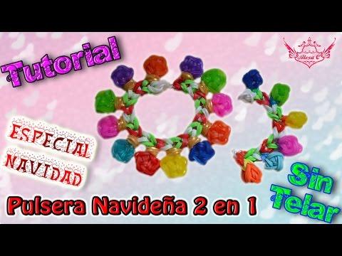 ♥ Tutorial[ESPECIAL NAVIDAD]: Pulsera Navideña 2 en 1 (sin telar) ♥