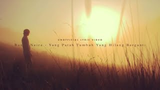 Video Banda Neira - Yang Patah Tumbuh, Yang Hilang Berganti (Unofficial Lyric Video) MP3, 3GP, MP4, WEBM, AVI, FLV September 2017