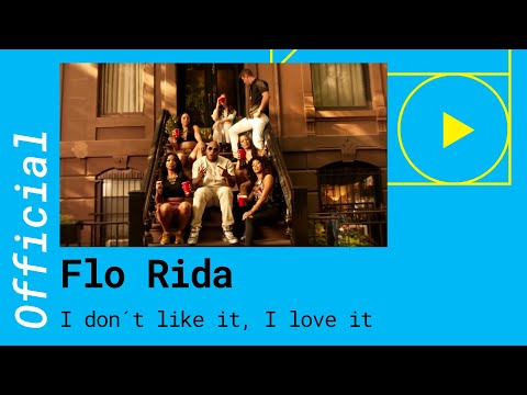 Flo Rida – I Don't Like it, I Love it feat. Robin Thicke [Official Video]