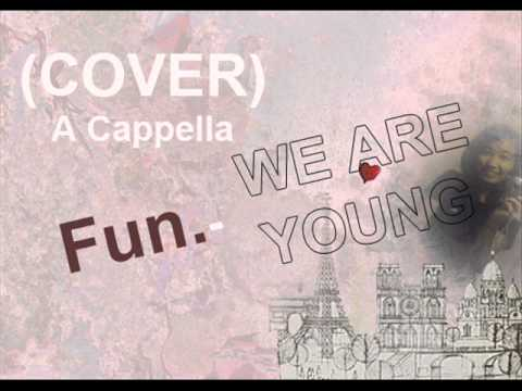 Fun.-We Are Young Cover (A Cappella)