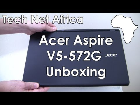 Acer Aspire V5-572G Unboxing (First Look)