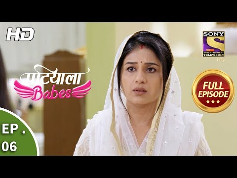 Patiala Babes - Ep 6 - Full Episode - 4th December, 2018