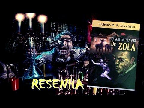 [RESENHA] O Abominável Dr. Zola - Rubens Francisco Lucchetti - Pulp Fiction de Terror