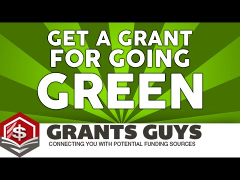 Get A Grant For Going Green