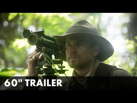 The Lost City of Z The Lost City of Z (UK Trailer 2)