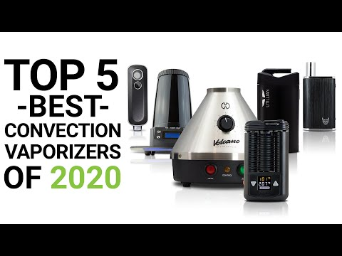 Top 5 Best Convection Vaporizers of 2020