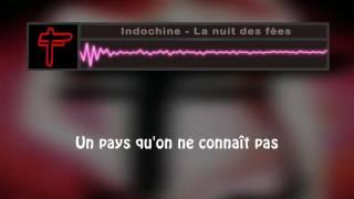 Indochine - La nuit des fées (lyric)