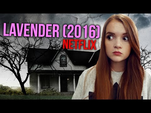 HORROR REVIEW: Netflix's Lavender (2016)🏡🎈