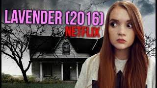 Horror Review  Netflix S Lavender  2016