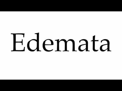 How to Pronounce Edemata