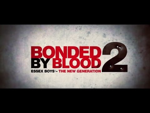 BONDED BY BLOOD 2 Official Trailer (2017) [HD]
