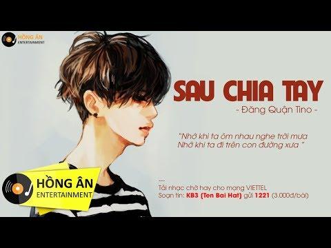 Sau Chia Tay (#SCT) - Đăng Quân Pino | MV Lyrics Official - Thời lượng: 4 phút, 21 giây.