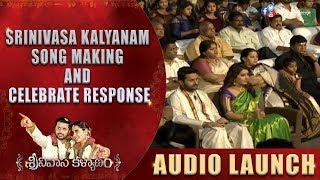 Srinivasa kalyanam Song Making And Celebrate Response