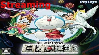 [STREAMING] Doraemon Shin Nobita no Nippon Tanjou