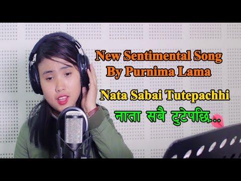 (Nata Sabai Tutepachhi नाता सबै टुटेपछी...  6 minutes, 8 seconds.)