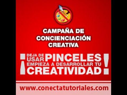Campaña de ConectaTutoriales: Desarrolla tu creatividad!