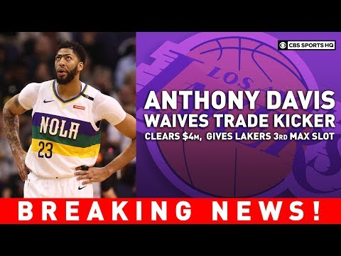 Video: Lakers rework deal with Pelicans to open max salary slot | BREAKING NEWS | CBS Sports HQ
