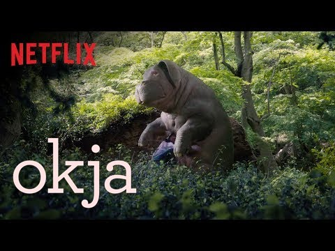 Okja Official Trailer