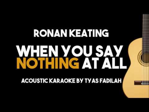 Ronan Keating – When You Say Nothing At All (Acoustic Guitar Karaoke with Lyrics)