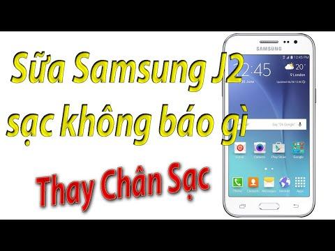 Sữa Samsung J2 sạc không báo gì-thay chân sạc