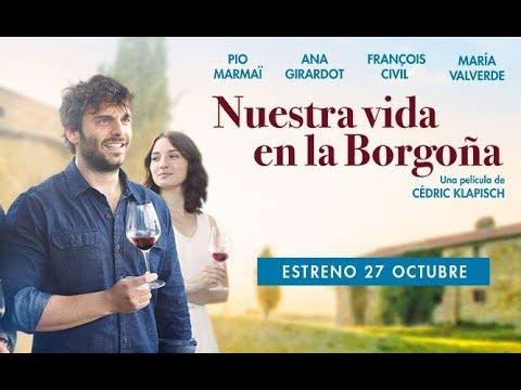 Nuestra vida en la Borgoña - tráiler español VE?>