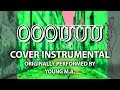 Ooouuu (Cover Instrumental) [In the Style of Young M.a.]