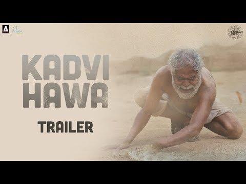 Kadvi Hawa | Official Trailer | Sanjai Mishra, Ranvir Shorey, Tillotama Shome | 24 Nov 2017 - Movie7.Online
