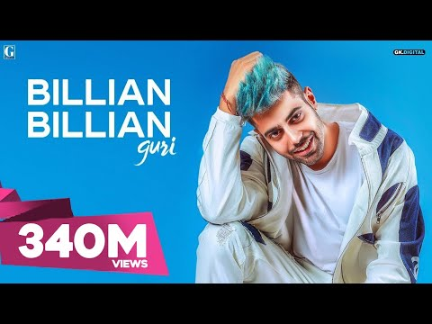 GURI : Billian Billian (Official Video) Sukhe | Satti Dhillon | Gk.Digital | Geet MP3