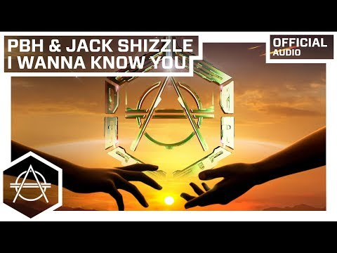 PBH & Jack  - I Wanna Know You (Official Audio)