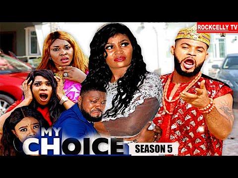 MY CHOICE (SEASON 5) - NEW MOVIE ALERT!- CHIZZY ALLICHI Latest 2020 Nollywood Movie || HD