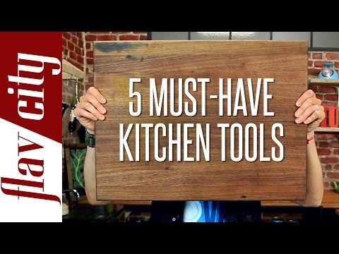 My Favorite Kitchen Tools - 5 Essential Tools You Must Have - FlavCity W/ Bobby