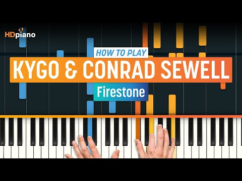 "How To Play ""Firestone"" by Kygo & Conrad Sewell 