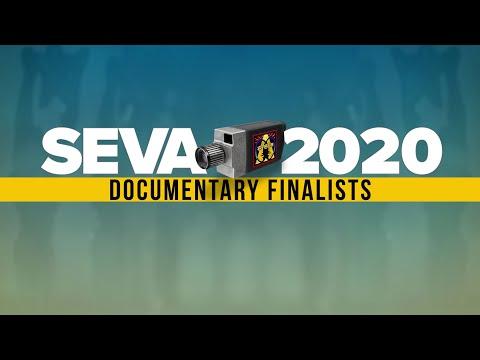 SEVA 2020 Celebration Week: Documentary Finalists (Full Length)