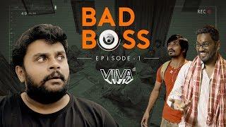 Video Bad Boss - Episode 1 | VIVA MP3, 3GP, MP4, WEBM, AVI, FLV April 2019