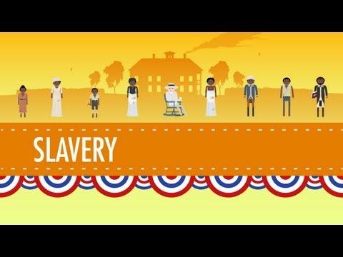 Slavery - Crash Course US History #13