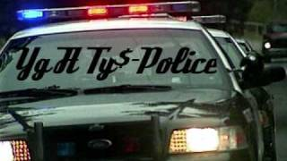YG ft Ty$-Police