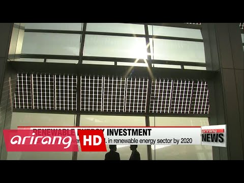Korea to invest US$36bil. in renewable energy sector by 2020