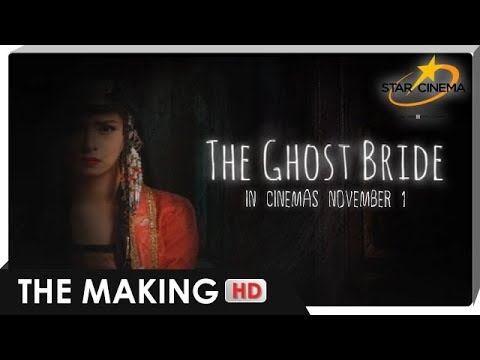 THE MAKING | 'The Ghost Bride'