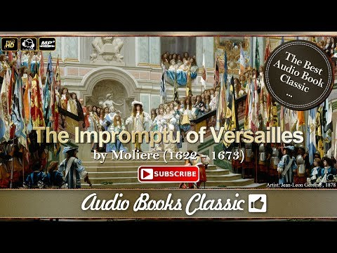 Audiobook: The Impromptu of Versailles by Moliere | AudioBooks Classic 2