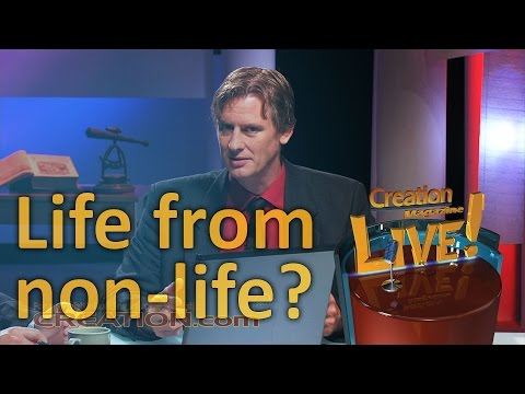 Life from non-life (Creation Magazine LIVE! 3-14)