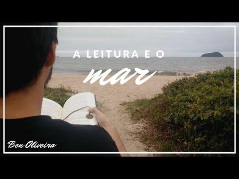 A Leitura e o Mar | Ben Oliveira