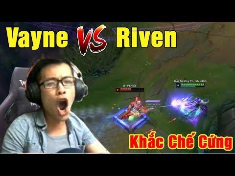 TOP Vayne vs Riven   Bộ Kỹ Năng Khắc Chế - Riven Không Có Tuổi   Trâu best Udyr - Thời lượng: 22:49.