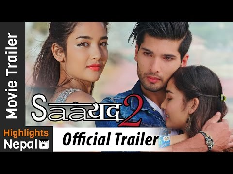 Video SAAYAD 2 - New Nepali Movie Official Trailer 2017 Ft. Sushil Shrestha, Sharon Shrestha download in MP3, 3GP, MP4, WEBM, AVI, FLV January 2017