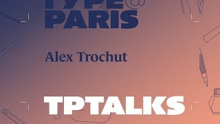 tptalks18: Alex Trochut, (USA Spain) | Adobe France