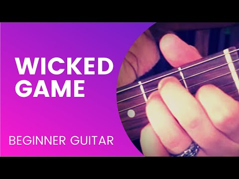 """Wicked Game"" Guitar Tutorial"
