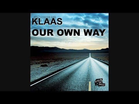 Klaas - Our Own Way( LAGOONSKY BOOTLEG )