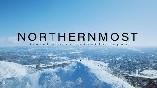 NORTHERNMOST [ travel around hokkaido, Japan ]