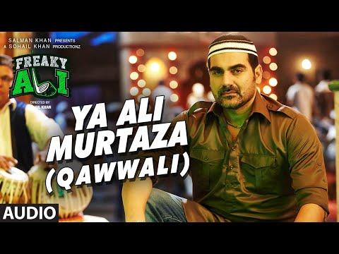 YA ALI MURTAZA (QAWWALI) Full Audio Song | FREAKY