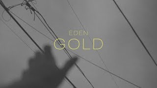 Video EDEN - gold (Lyric Video) MP3, 3GP, MP4, WEBM, AVI, FLV Januari 2018